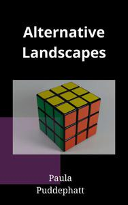 Alternative Landscapes