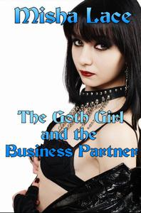 The Goth Girl and the Business Partner