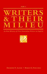 Writers and Their Milieu: An Oral History of First Generation Writers in English, Part 1