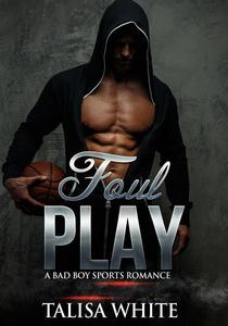 Foul Play: A Bad Boy Sports Romance