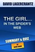 The Girl in the Spider's Web: A Lisbeth Salander novel | Summary & Trivia/Quiz