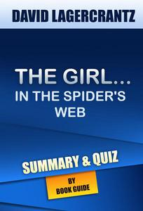 The Girl in the Spider's Web: A Lisbeth Salander novel | Summary & Trivia/Quiz