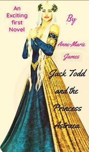 Jack Todd and the Princess Astraea