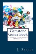 Gemstone Guide Book: A Simple Informative Handbook