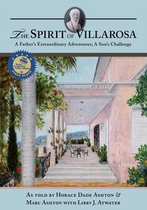 The Spirit of Villarosa: A Father's Extraordinary Adventures; A Son's Challenge