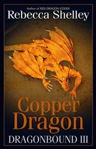 Dragonbound III: Copper Dragon