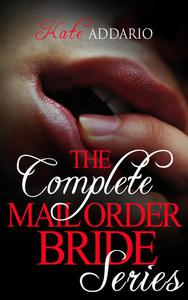The Complete Mail Order Bride Series