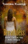 Breathless (The King Series)