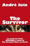 The Survivor: a Short Story
