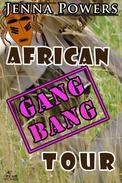 African Gangbang Tour