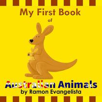 My First Book of Australian Animals