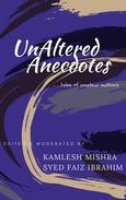 UnAltered Anecdotes