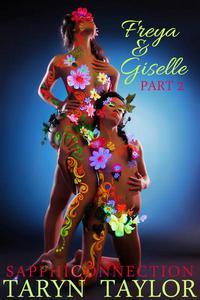Freya & Giselle, Part 2 (Lesbian Erotica)