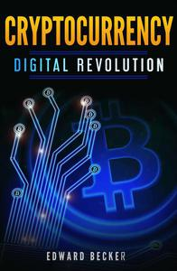 Cryptocurrency Digital Revolution