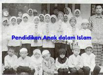 Pendidikan Anak dalam Islam