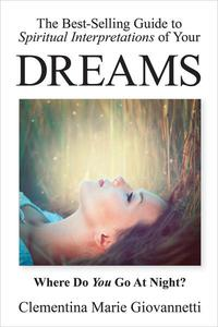 The Best-Selling Guide to Spiritual Interpretations of Your Dreams