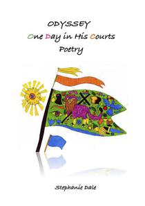 Odyssey, One Day in His Courts, Poetry