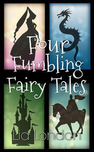 Four Fumbling Fairy Tales