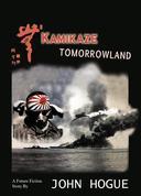 Kamikaze Tomorrowland