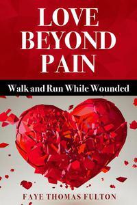Love Beyond Pain