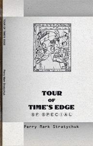 Tour of Time's Edge: S.F. Special