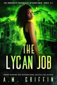 The Lycan Job