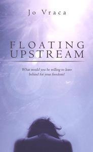 Floating Upstream