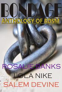 Bondage (An Anthology of BDSM)