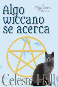Algo wiccano se acerca
