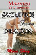 Mounted by a Monster: Sacrifice For the Dragon