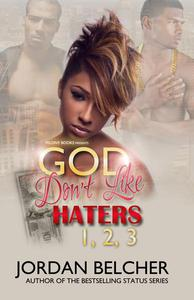 God Don't Like Haters 1, 2, & 3