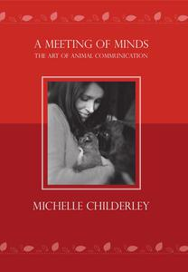 A Meeting of Minds: The Art of Animal Communication