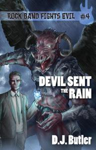 Devil Sent the Rain