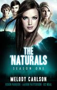 The 'Naturals: Awakening (Episodes 1-4 -- Season 1) (Young Adult Serial)