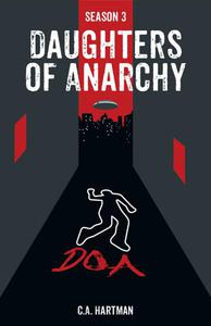 Daughters of Anarchy: Season 3