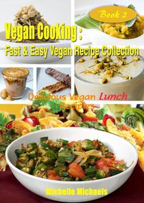 Delicious Vegan Lunch Recipes