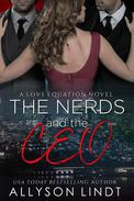The Nerds and the CEO