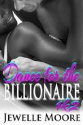 Dance for the Billionaire 1&2