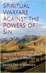 Spiritual Warfare Against the Powers of Sin