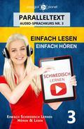 Schwedisch Lernen   Einfach Lesen   Einfach Hören   Paralleltext Schwedisch Audio-Sprachkurs Nr. 3