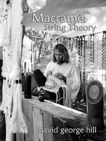 Macrame: String Theory