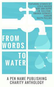 Words to Water