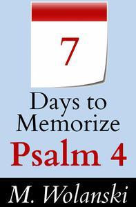 7 Days to Memorize Psalm 4
