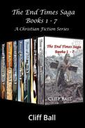 The End Times Saga Box Set: A Christian Fiction Series