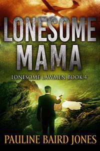 Lonesome Mama