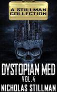 Dystopian Med Volume 4