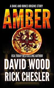 Amber- A Dane and Bones Origin Story