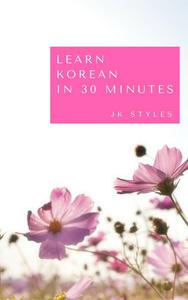 Learn Korean in 30 Minutes