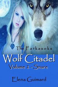 Wolf Citadel Volume 2 - Snare