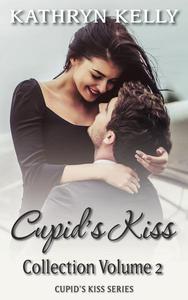 Cupid's Kiss Box Set Volume 2